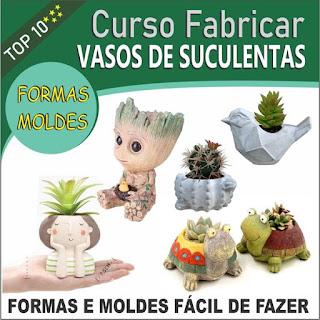 Curso Online de Como Fazer Formas e Moldes Para Vasos de Suculenta Passo a Passo - VIVA DE ARTESANATO