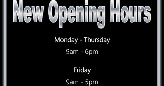 New Weekday Opening Hours!