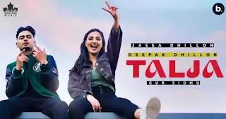 TALJA Lyrics - Jassa Dhillon x Deepak Dhillon