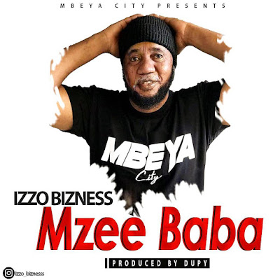 Audio:Izzo Bizness-Mzee baba:Download
