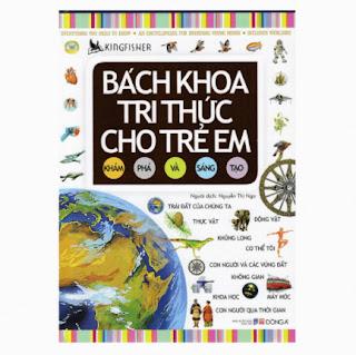 Bách Khoa Tri Thức Cho Trẻ Em - Khám Phá Và Sáng Tạo (Đông A) (Tái Bản) ebook PDF EPUB AWZ3 PRC MOBI