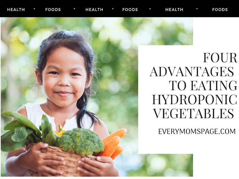 Four Advantages To Eating Hydroponic Vegetables