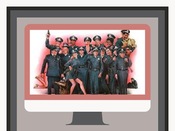 I've been watching....#7 - Police Academy
