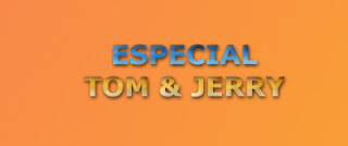 Especial de Tom y Jerry