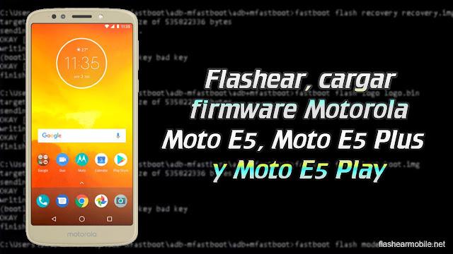 Flashear, reparar Motorola Moto E5, moto E5 Plus y Moto E5 Play