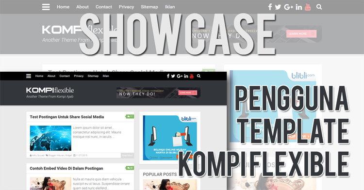 Showcase Blog Pengguna Template Kompi Flexible