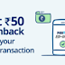 (Last Day) Free Rs.50 PayTM Cash By Doing Your 1st UPI Txns On PayTM