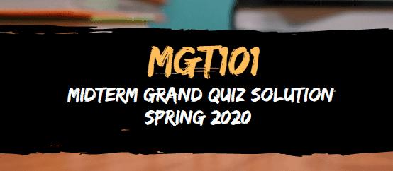 MGT101 MIDTERM GRAND QUIZ SPRING 2020