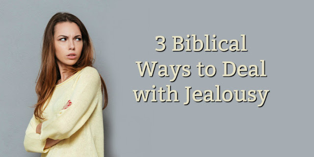 Jealousy will destroy us unless we destroy it first. This 1-minute devotion offers 3 ways to get rid of it. #BibleLoveNotes #Bible #Devotions #Jealousy