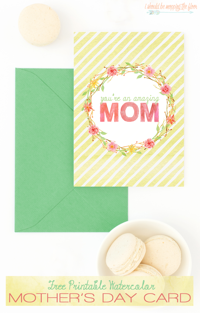 Free Printable Mother's Day Card | 5x7 card for all of the AMAZING moms! Watercolor design and instant download