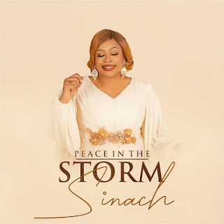 LYRICS: Sinach - Peace In The Storm
