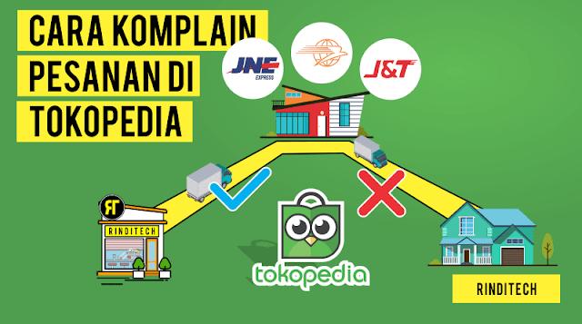 Cara Komplain di Tokopedia - Barang Belum Sampai
