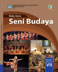 Buku Seni Budaya Guru Kelas 7 k13 2017