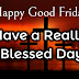 2019 Happy Good Friday WhatsApp Status, Quotes & Wishes