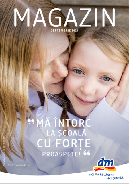 dm catalog- brosura- magazine 02-21.09 2021 → MĂ ÎNTORC  LA ȘCOALĂ  CU FORȚE  PROASPETE!