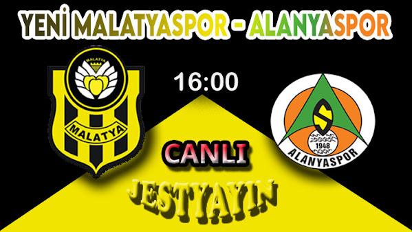 Yeni Malatyaspor - Alanyaspor canlı maç izle