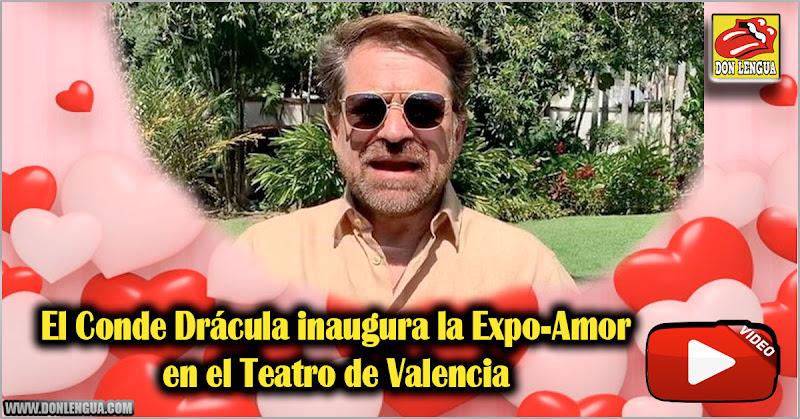 El Conde Drácula inaugura la Expo-Amor en el Teatro de Valencia