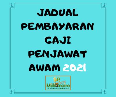 Jadual Pembayaran Gaji Penjawat Awam 2021