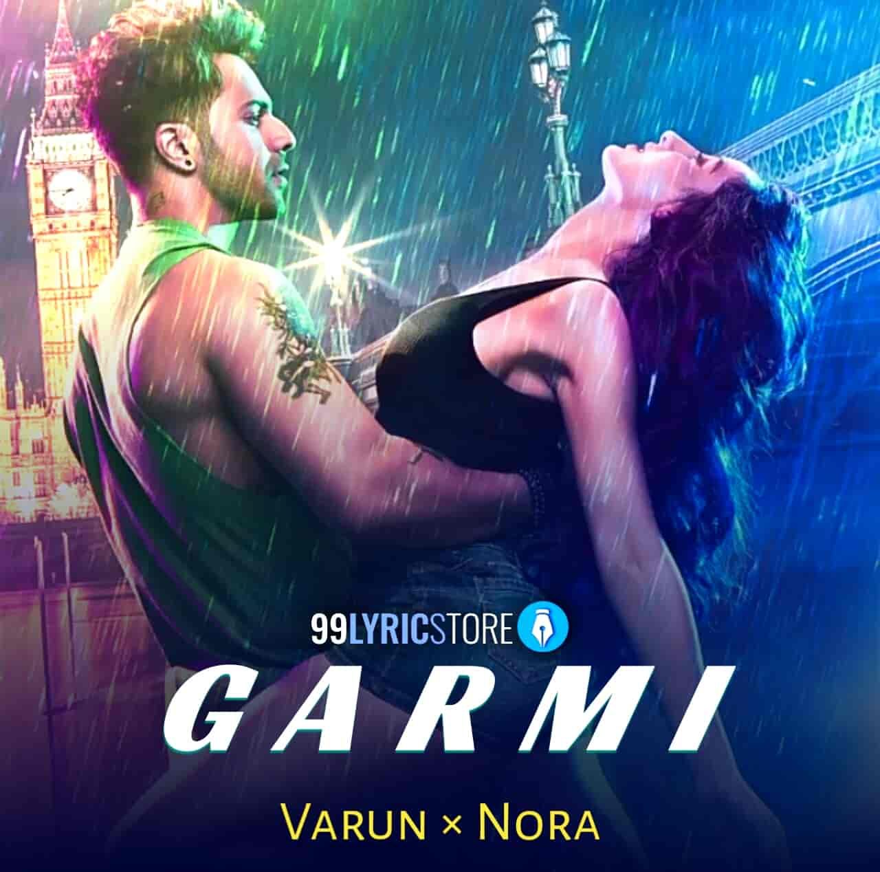 Garmi Song Images Street Dancer 3D