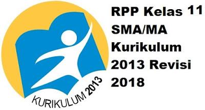 RPP Kelas 11 SMA/MA Kurikulum 2013 Revisi 2018