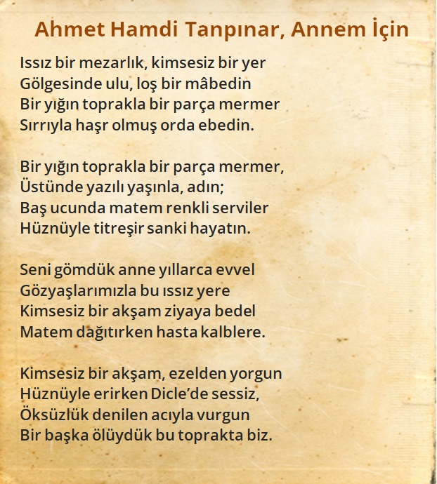 Ahmet Hamdi Tanpınar - Annem İçin Şiiri