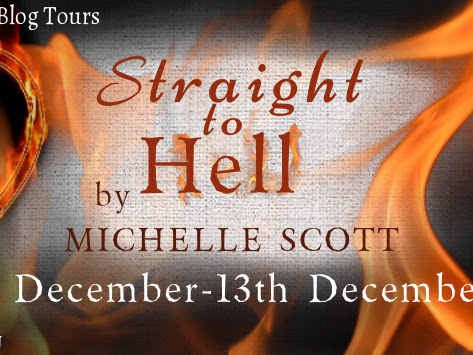 BLOG TOUR - Review - Straight to Hell by Michelle Scott