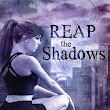 Cover Reveal!!! Reap the Shadows (Steel & Stone 4) and Feed the Flames (Steel & Stone 3.5) by Annette Marie