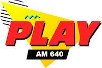 Rádio Play AM 640 de Porto Alegre RS