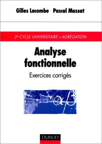 Télécharger Livre Analyse fonctionnelle: exercices corrigés