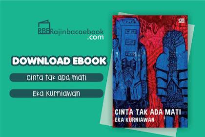 Download Novel Cinta Tak Ada Mati by Eka Kurniawan Pdf