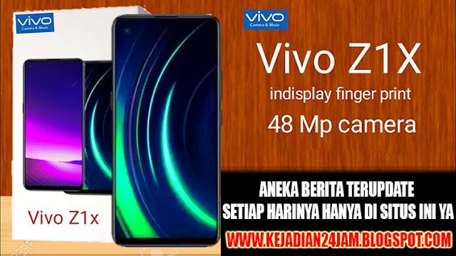 Smartphone Vivo Z1X Hadir Dengan Kamera 48 MP Awal September
