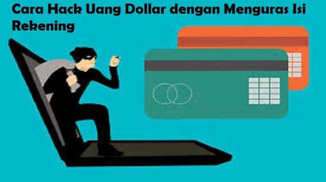Cara Hack Uang Dollar