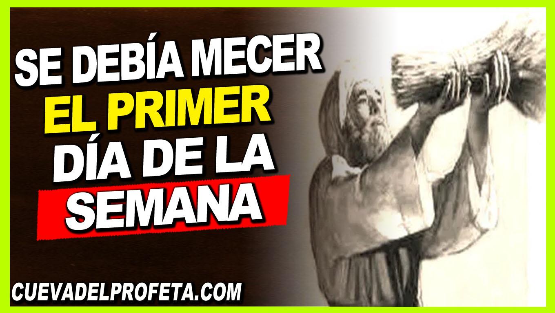 Se debía mecer en el primer día de la semana - William Branham en Español