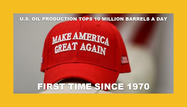Memes: MAGA U.S. OIL PRODUCTION TOPS 10 MILLION BARRELS