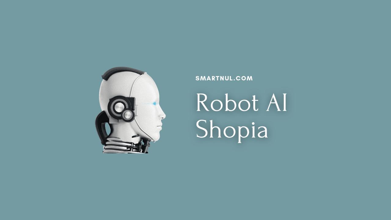 Robot AI Shopia