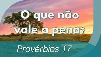 estudo bíblico sabedoria provérbios 17