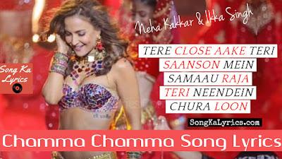 chamma-chamma-lyrics-by-neha-kakkar-arshad-warsi-elli-evrram-fraud-saiyaan-2018