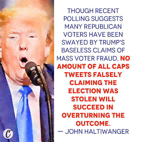 Though recent polling suggests many Republican voters have been swayed by Trump's baseless claims of mass voter fraud, no amount of all caps tweets falsely claiming the election was stolen will succeed in overturning the outcome. — John Haltiwanger, Senior Politics Reporter at Business Insider