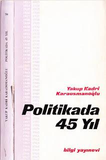 Yakup Kadri Karaosmanoğlu - Politikada 45 Yıl