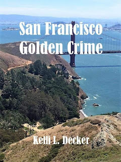 San Francisco, Mystery books, Golden Gate Bridge, Dogs, Thriller Book, San Francisco Tourist, Hawk Hill, Murder Mystery, Short Reads, Good Reads, kelli l decker, san francisco golden crime