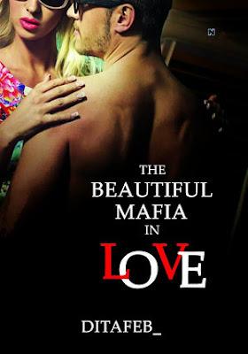 The Beautiful Mafia In Love by Ditafeb_ Pdf