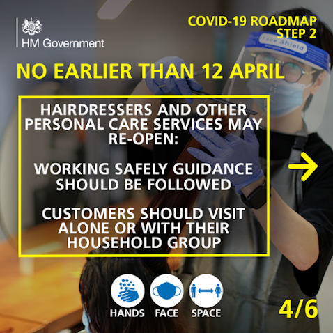 UK Gov COVID Roadmap Business 4 of 6 Hairdressers and personal care no earlier than 12th April