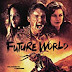 Sinopsis Film Future World (2018)