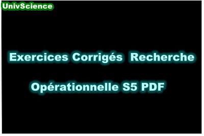 TD et Exercices Corrigés Recherche Opérationnelle S5 PDF.