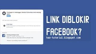 Cara Mengatasi Link Blog atau Website yang Diblokir Facebook