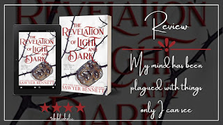 The Revelation of Light and Dark by Sawyer Bennet