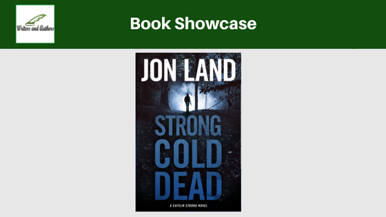 Book Showcase: Strong Cold Dead by Jon Land