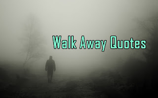Walk Away Quotes in Hindi