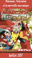 http://blog.mangaconseil.com/2017/06/a-paraitre-pokemon-volcanion-et-la.html