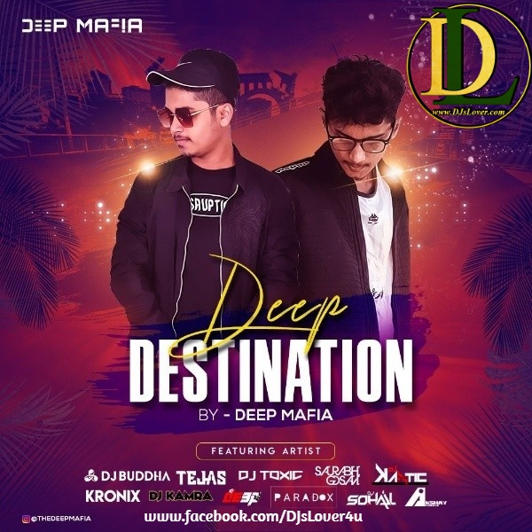 Deep Destination Vol.1 DJ Deep Mafia
